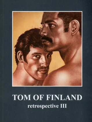 Tom of Finland: Retrospective III