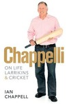 Chappelli: Life and Larrikins