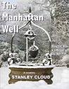 The Manhattan Well