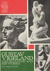 Gustav Vigeland: ...