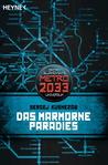 Das marmorne Paradies (Universum «Metro 2033»)