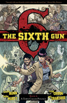 The Sixth Gun, Vol. 4: A Town Called Penance (The Sixth Gun, #4)