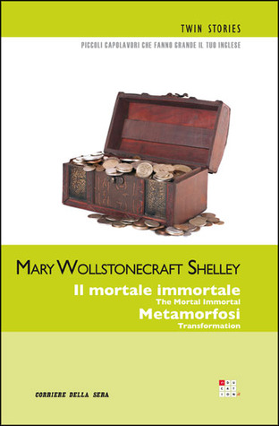 Il mortale immortale; Metamorfosi