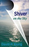 Shiver on the Sky