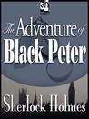 The Adventure of Black Peter by Arthur Conan Doyle