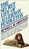 The Secret Life of Algernon Pendleton