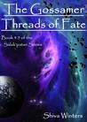 The Gossamer Threads of Fate
