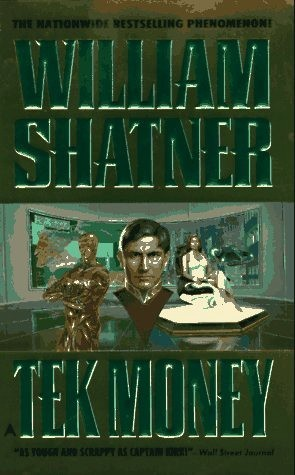 Ebook TekMoney by William Shatner DOC!