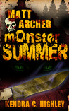 Matt Archer: Monster Summer (Matt Archer #1.5)