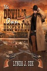 The Devil's Own Desperado