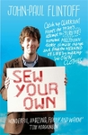 Sew Your Own by John-Paul Flintoff