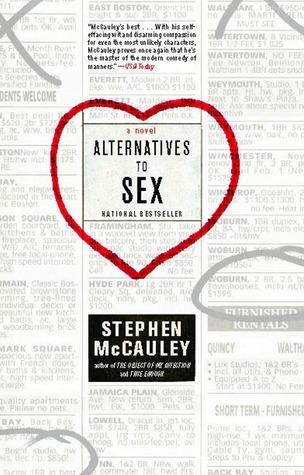 Alternatives to Sex by Stephen McCauley