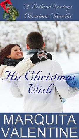 His Christmas Wish(Holland Springs 3.5)