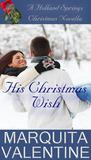 His Christmas Wish by Marquita Valentine
