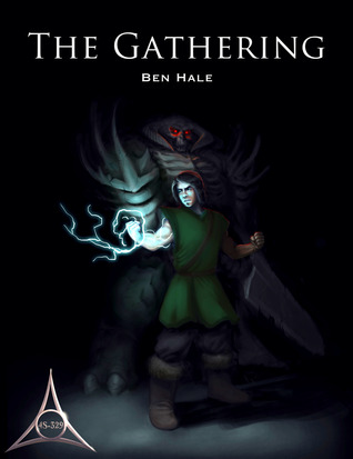 The Gathering (The Chronicles of Lumineia: The Second Draeken War, #2)