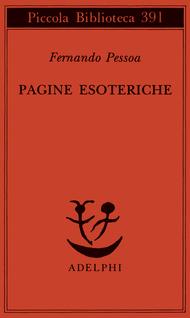 Pagine esoteriche by Fernando Pessoa