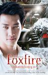 Foxfire by Karen Kincy