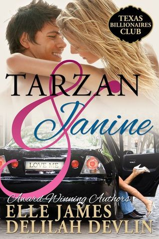 Tarzan and Janine (Texas Billionaire Club, #1)