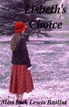 Lisbeth's Choice (Haphazardly Implausible, prequel)
