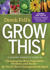 Just Grow This!: An Insider's Guide to the Top Plants and Seeds for Great Flavor, Bumper-Crop Yields, and Impressive Blooms