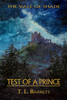 Test of a Prince (The Vale of Shade Trilogy, #1)