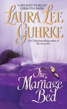The Marriage Bed by Laura Lee Guhrke