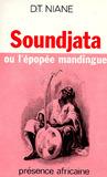 Soundjata, ou, L'épopée mandingue / Djibril Tamsir Niane by Djibril Tamsir Niane
