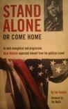 Stand Alone or Come Home