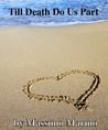 Till Death Do Us Part by Massimo Marino