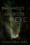Balanced in an Angel's Eye