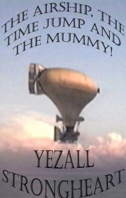 Read online The Airship, The Timejump, and The Mummy! books