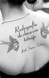 Radiografía de chica con tatuaje by Jordi Sierra i Fabra