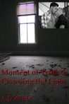 Choosing the Light (Moment of Truth, #2)