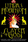 Slayer of Gods (Lord Meren, #6)