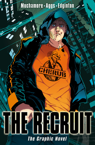 The Recruit (Cherub: The Graphic Novels, #1)