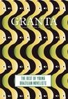 Granta 121 : The best of young Brazilian novelists