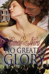 No Greater Glory (The Cutteridge Family #1)