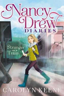 Strangers on a Train (Nancy Drew Diaries #2)
