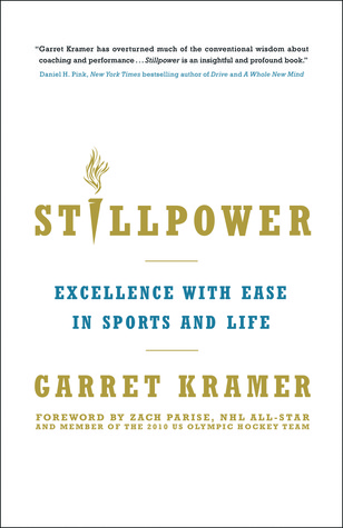 Stillpower by Garret Kramer