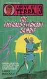 The Emerald Elephant Gambit (Agent of T.E.R.R.A., #3)