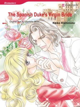 The Spanish Duke's Virgin Bride