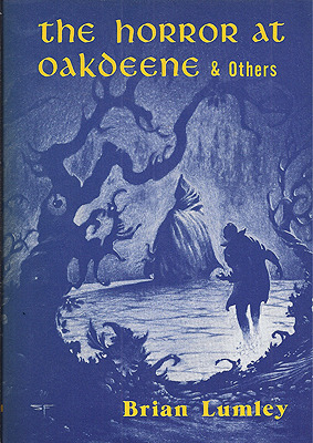 The Horror at Oakdeene and Others