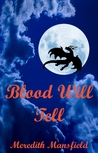 Blood Will Tell (Chimeria #1)