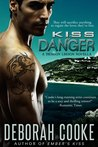 Kiss of Danger (Dragonfire, #9.1)