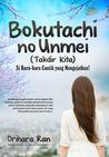 Bokutachi no Unmei (Takdir Kita)