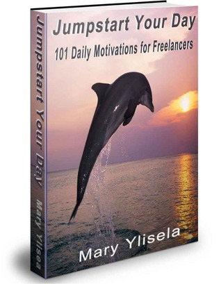 Jumpstart Your Day: 101 Daily Motivations for Freelancers