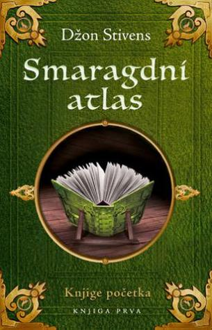 Smaragdni atlas(The Books of Beginning 1)