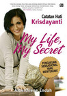 My Life, My Secret by Alberthiene Endah