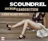 Scoundrel(Noah Milano)
