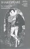 Le commedie romantiche (Teatro completo Vol. 2)